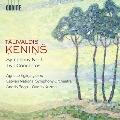 タリヴァルディス・ケニンシュ: 交響曲第1番/2つの協奏曲