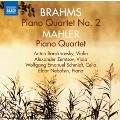 Brahms: Piano Quartet No.2; Mahler: Piano Quartet