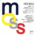 P.Moss: Works for Strings - Elan, Concertino, Canti, etc