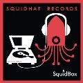 Squidhat Records: Squidbox