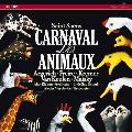 Saint-Saens: Le Carnaval des Animaux