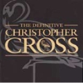 The Definitive Christopher Cross [XRCD]