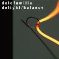 delight/balance<数量限定盤>