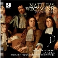 マティアス・ヴェックマン: 17世紀、国際都市ハンブルクの巨匠 ~鍵盤作品&教会音楽全集+俗世の音楽~