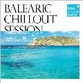 Ibiza Chillout Lounge Presents / Balearic Chillout Session