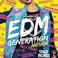 EDM GENERATION -ANTHEM-<タワーレコード限定盤>