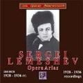 Sergei Lemeshev - Opera Arias 1953-1956 Recordings