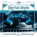 Joyful Style [CD+DVD]<初回生産限定盤A>