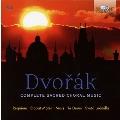 Dvorak: Complete Sacred Choral Music