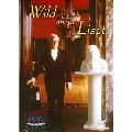 "Wild About Liszt - Earl Wild at ""Wynyard"", Earl Wild ""Pianist"""