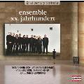 21st Century Portraits - Ensemble XX.Jahrhundert