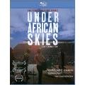 Under African Skies (Graceland 25th Anniversary Film)