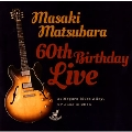 60th Birthday Live
