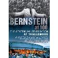 バーンスタイン生誕100周年記念~タングルウッド音楽祭