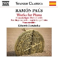 Ramon Paus: Works for Piano