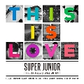 This is Love: Super Junior Vol.7 Special Edition (ランダムバージョン)
