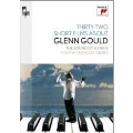 Thirty Two Short Films About Glenn Gould