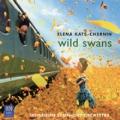 E.Kats-Chernin: Wild Swans, Piano Concerto No.2, etc