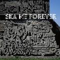 SKA ME FOREVER [CD+DVD]<通常盤/初回限定紙ジャケット仕様>