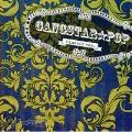 GANGSTAR POP Classic Ver.<初回限定盤 >