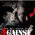 AGAINST feat.DELI, 大<オロチ>蛇 & MIKRIS