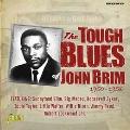 デトロイトからシカゴへ ジョン・ブリムのタフなブルース 1950-1956