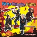 We are halloween knights<通常盤B>