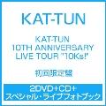 """KAT-TUN 10TH ANNIVERSARY LIVE TOUR """"10Ks!"""" [2DVD+CD+スペシャル・ライブフォトブック]<初回限定盤>"""