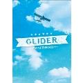GLIDER [CD+DVD]<初回限定盤>