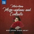 メゾ・ソプラノとコントラルトのためのオペラ・アリア名曲集