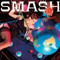 SMASH<タワーレコード限定>