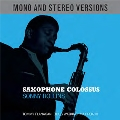 Saxophone Colossus (Mono And Stereo)