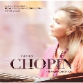 The Art of Chopin - The Piano Concertos