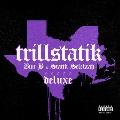 TrillStatik (Deluxe)