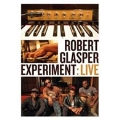 Robert Glasper Experiment : Live