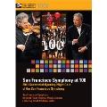 マイケル・ティルソン・トーマス/San Francisco Symphony at 100 [SFS0052]