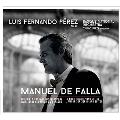 ファリャ: スペインの庭の夜、アンダルシア幻想曲、他