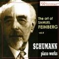 The Art of Samuil Feinberg Vol.4 - Schumann