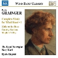 Grainger: Complete Music for Wind Band Vol.1