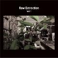 RAW EXTRACTION<数量限定盤>