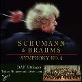 シューマン: 交響曲第4番 Op.120; ブラームス: 交響曲第4番 Op.98<タワーレコード限定>