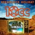 Dreadlock Holiday : The Collection