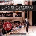 Jose Carreras - Live in Vienna