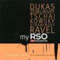 My RSO - Dukas, Zemlinsky, Tchaikovsky, etc