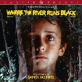Where The River Runs Black<限定盤>