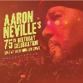 Aaron Neville's 75th Birthday Celebration Live At The Brooklyn Bowl [CD+Blu-ray Disc]