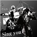 Sing you [CD+DVD]<初回生産限定盤>