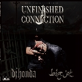 Unfinished Connection [2LP+CD]<完全限定生産盤>