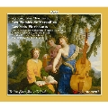 シャルパンティエ: ヴェルサイユの愉しみ/花咲ける芸術