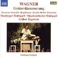 Wagner: Goetterdaemmerung (Ring Cycle 4) :Lothar Zagrosek(cond)/Stuttgart State Opera Orchestra & Chorus/etc